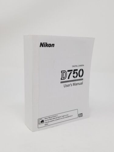 Nikon D750 Instruction Owners Manual D750 Book NEW