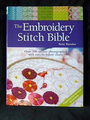 The Embroidery Stitch Bible Over 200 stitches SALE NEW IMPERFECT SEE DESCRIPTION