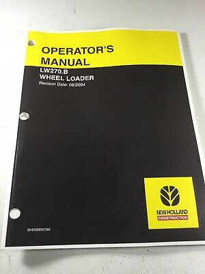 New Holland Lw270.b Wheel Loader Operators Manual