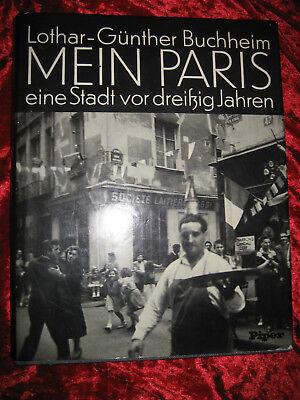 aus Nachlass - Lothar-Günther Buchheim MEIN PARIS- eine Stadt vor 30 Jahren