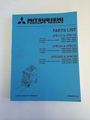 Mitsubshi Forklift Parts Manual 2fbc15 2fbc18 2fbc20 2fbc25 2fbc25e 2fbc30