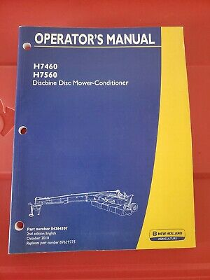 New Holland H7460 H7560 Discbine Mower Conditioner Operators Manual