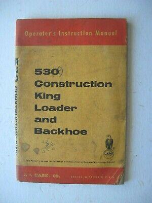 Case 530 Construction King Loader Backhoe Operators Instruction Manual Book Oem