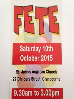 FETE - THIS SATURDAY at St John's Church, Childers St, Cranbourne Cranbourne Casey Area Preview