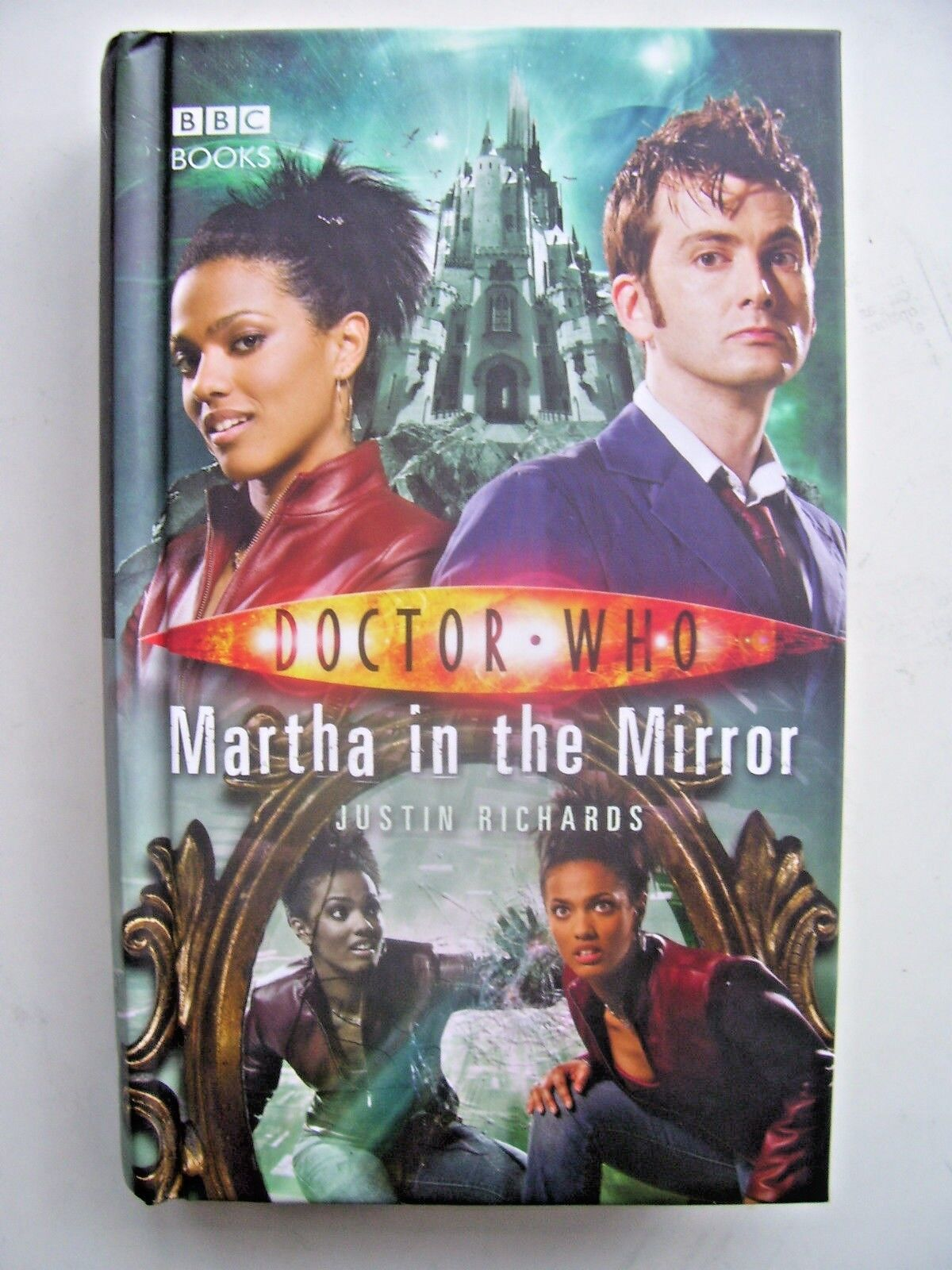 Doctor Who: Martha in the Mirror by Justin Richards (Hardback, 2008)