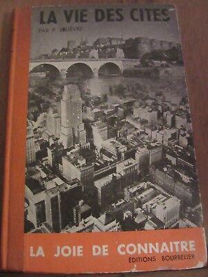 P. Lelièvre: La vie des cités/ Editions Bourrelier