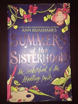 Summers of the Sisterhood: The Sisterhood of the Travelling Pants by Ann...