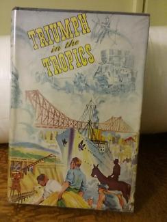 Rare Queensland history book - Triumph in the Tropics