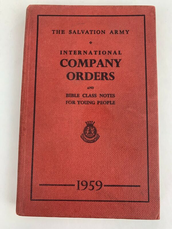 1959 Salvation army international company orders and bible class notes book