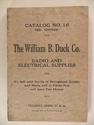 Wm. B. Duck CATALOG #16 - 1921 ~~ anything electrical ~ electrician, electricity