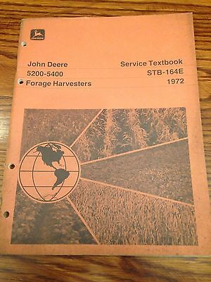 John Deere 5200-5400 Forage Harvesters Service Textbook Stb-164e 1972 Color