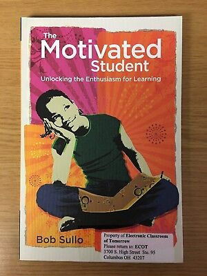 The Motivated Student: Unlocking the Enthusiasm for