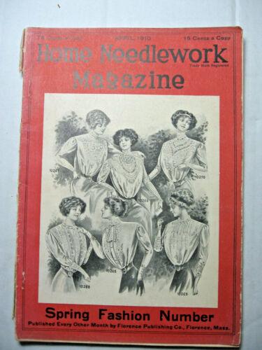 April 1910 Home Needlework Magazine
