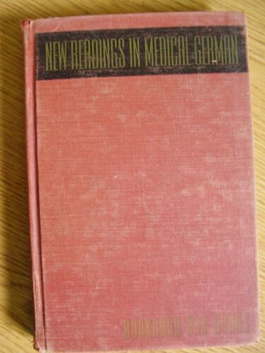 New Readings in Medical German.  Hardcover. Burkhard and Downs. FREE SHIPPING