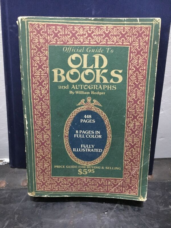 Official Guide To Old Books and Autographs