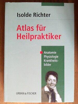 Atlas für Heilpraktiker Isolde Richter Anatomie Physiologie Krankheitsbilder