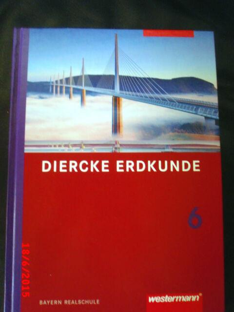 DIERCKE  ERDKUNDE   6  Schulbuch Schülerbuch  Westermann   Neuwertig