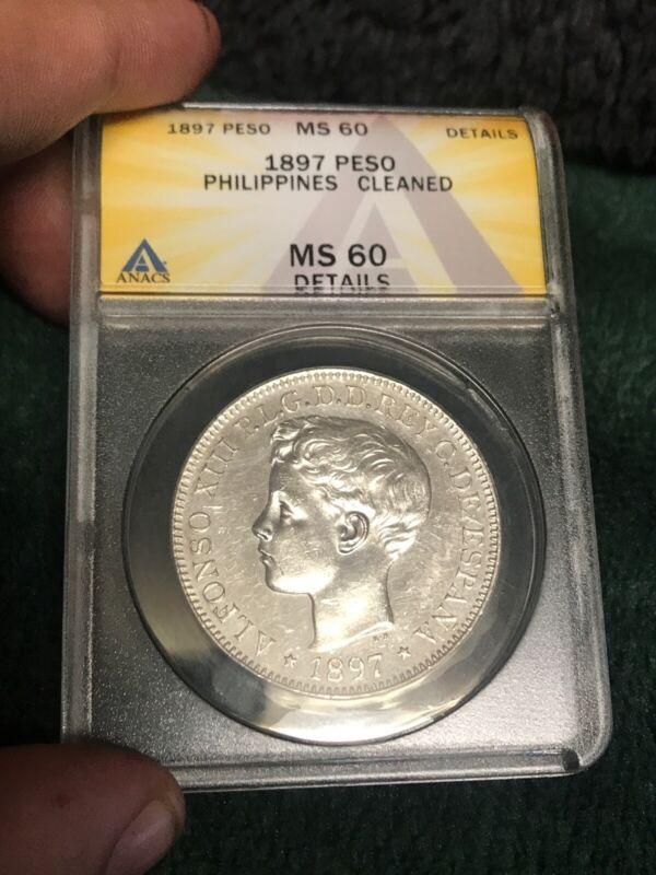 1897 Un Peso Philippines SILVER Filipanas ANACS MS 60 Details Spanish Proof Like