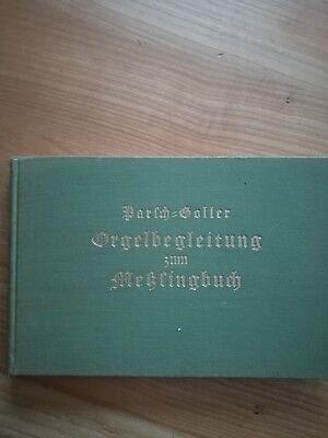 Noten. Parsch-Goller. Orgelbegleitung zum Mess-Singbuch.
