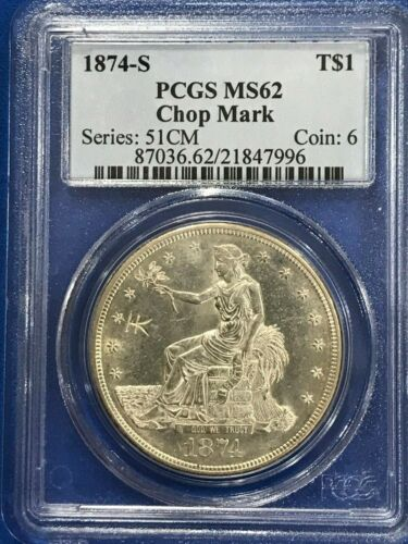 1874 S TRADE SILVER DOLLAR WITH NICE CHOP MARK PCGS MS62 BLAZER