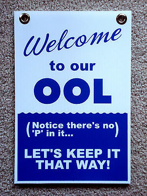 Welcome To Our Ool No P In It 8x12 Coroplast Sign With Grommets 25 Off 3
