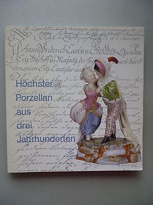Höchster Porzellan aus drei Jahrhunderten Porzellanmanufaktur 1989