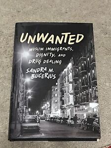Selling Unwanted Muslim Immigrants Dignity and Sandra Bucerius