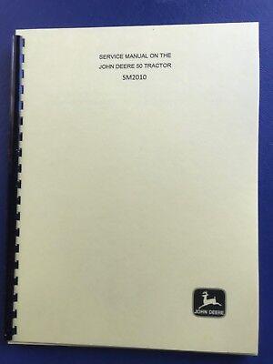 John Deere Model 50 Full Service Shop Manual Sm2010