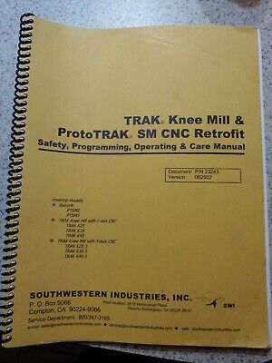 Southwestern Trak Prototrak Sm Knee Mill Cnc Retrofit Manual