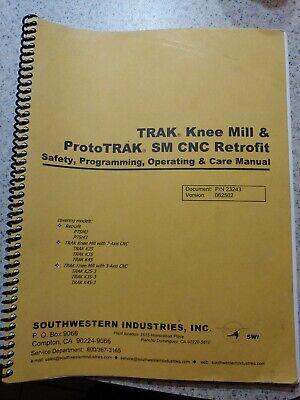 Southwestern Trak Prototrak Sm Knee Mill Cnc Retrofit Manual