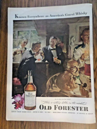 1953 Old Forester Whiskey Ad Known Everywhere as America