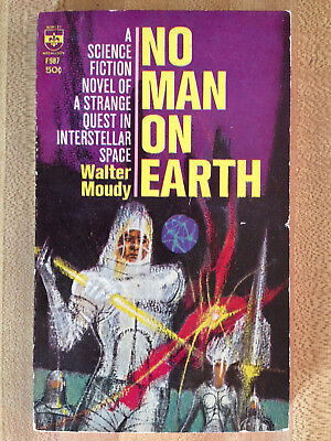Walter Moudy NO MAN ON EARTH 1964 Great Cover Art L@@K WOW!!!