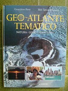 Geo Atlante tematico natura uomo territorio - Italia - Geo Atlante tematico natura uomo territorio - Italia
