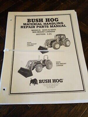 Bush Hog Tractor Parts Catalog Manual 5045 6045 Front End Loader