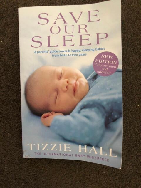 Save Our Sleep Book By Tizzie Hall Baby Book Other Baby Children