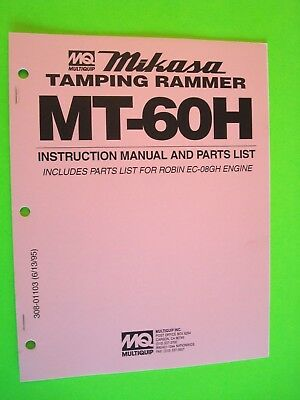 Mq Mikasa Tamping Rammer Mt-60h Instruction Manual And Parts List 1995