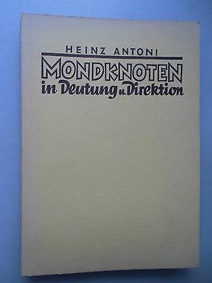 Mondknoten in Deutung und Direktion von Heinz Antoni 1954