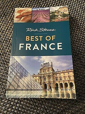 Rick Steves Best Of France NEW Edition USA (Best Of France Travels)