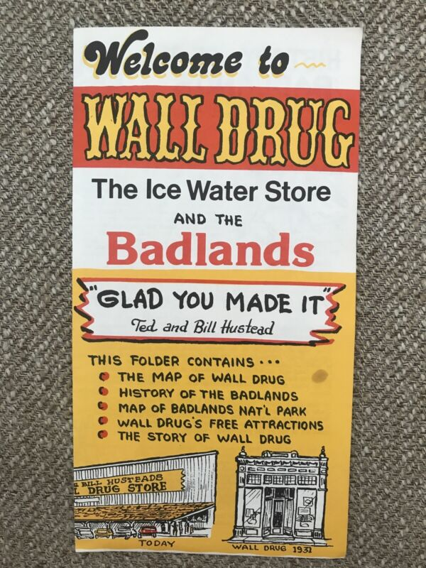 Vintage Travel Brochure Welcome to Wall Drug and the Badlands Free Ice Water