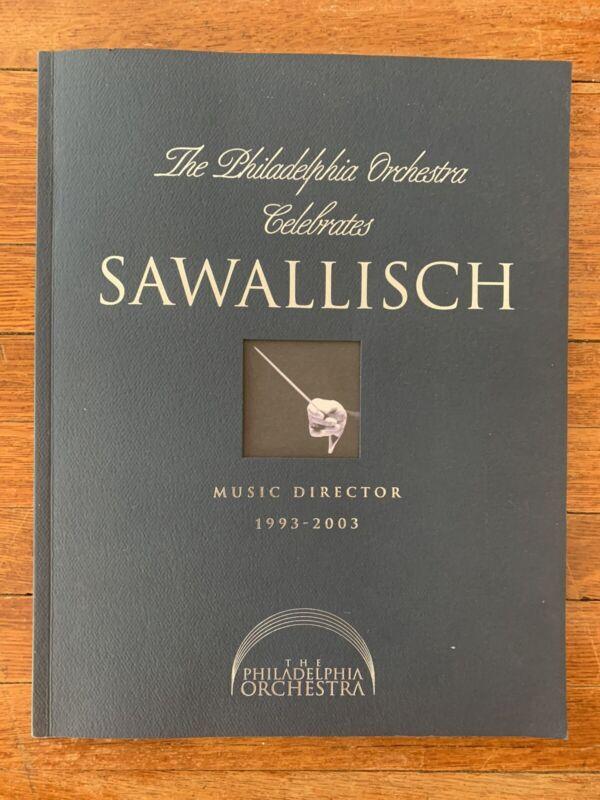 The Philadelphia Orchestra Celebrates Wolfgang Sawallisch - Commemorative Book