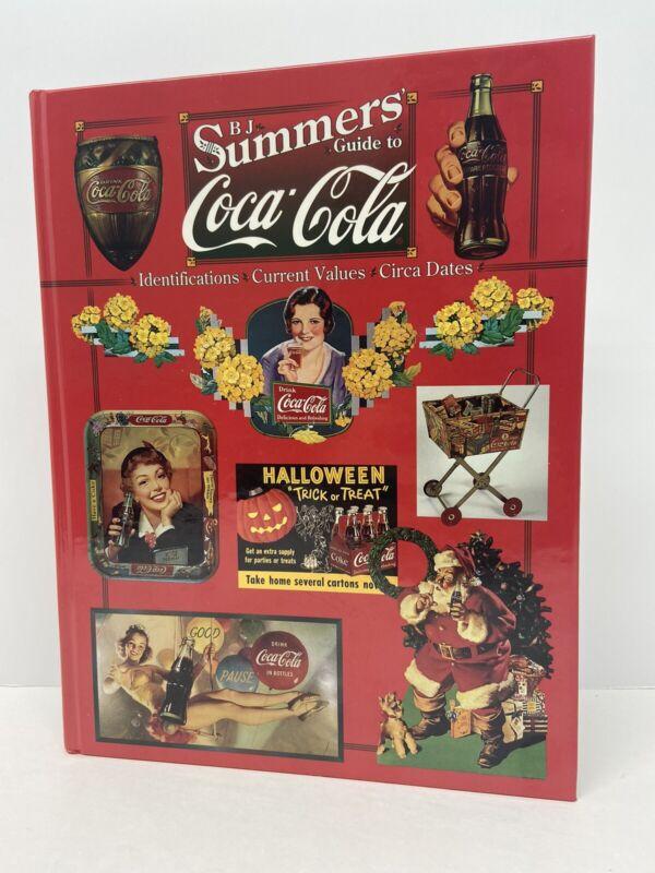 Vintage Coca Cola B.J. Summers Guide To Coca Cola 1997 Book