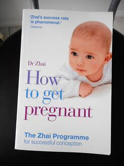 How to Get Pregnant: The Zhai Programme for Cuccessful Conception