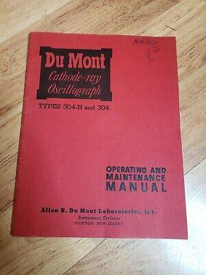 Original 1951 Dumont Du Mont 304h 304 Crt Oscilloscope Oscillograph Manual