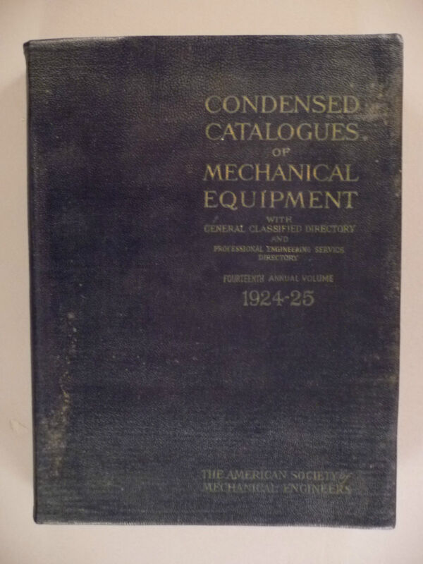 American Society of Mechanical Engineers CATALOG - 1924-1925 ~~ 774 pages