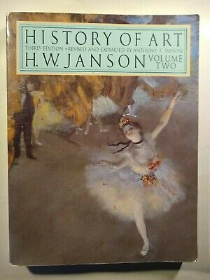 1986 History of Art 3rd Edition Vol. 2 Revised and Expanded by Anthony F. (Jansons History Of Art Volume 2 Revised Edition)