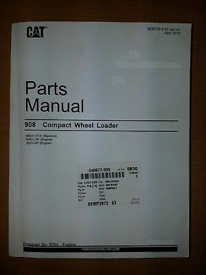 Cat 908 Compact Wheel Loader Parts Manual April 2018 Sebp2912-53 For 8bs1-1715