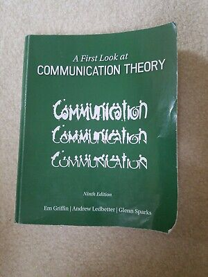A First Look at Communication Theory (Conversations with Communication Theorists