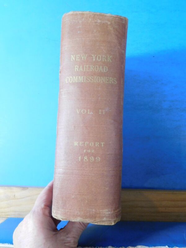Board of Railroad Commissioners of the State Of New York 1899 Vol II