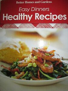 Easy dinners healthy recipes by better homes gardens new Better homes and gardens latest recipes