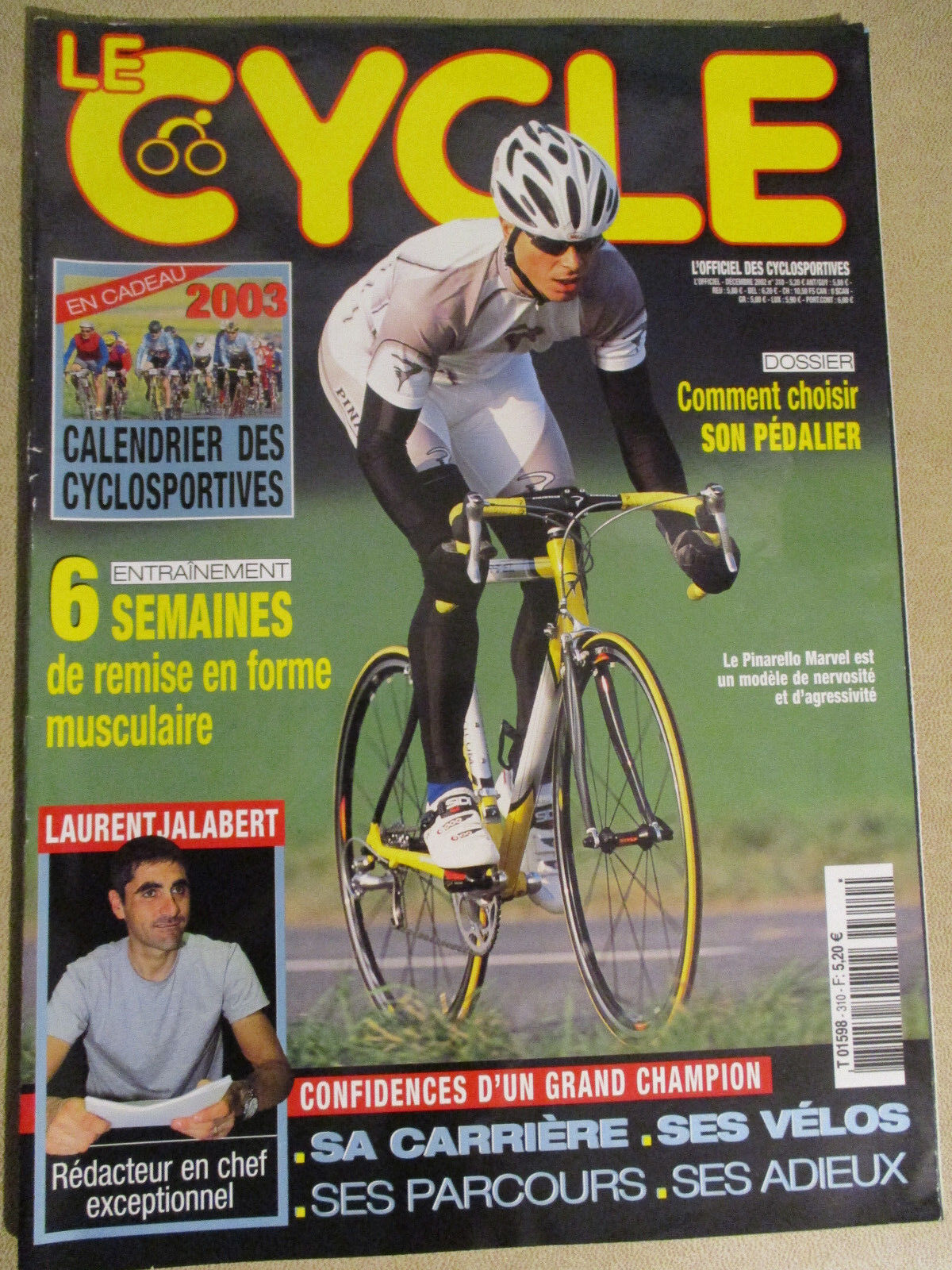 LE CYCLE N°310 : DECEMBRE 2002 : LAURENT JALABERT - PINARELLO MARVEL -CALENDRIER